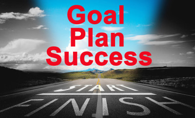 Set Goal, Plan, and Success, Finish what you started